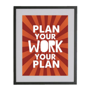 plan-your-work-work-your-plan